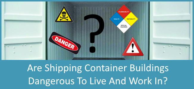 Are-Shipping-Container-Homes-Dangerous-To-Live-In-Blog-Cover