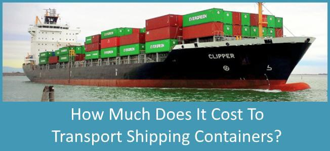 How Much Does It Cost To Transport A Shipping Container Blog Cover