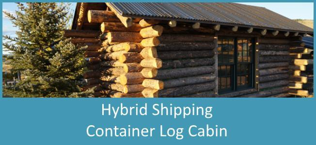 Hybrid Shipping Container and Log Cabin Home Built Blog Cover