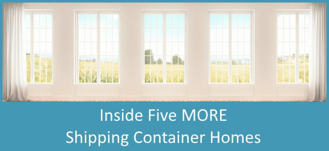 Inside 5 Amazing Shipping Container Homes