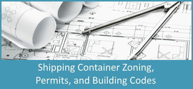 Shipping Container Zoning Permits and Building Codes Blog Cover