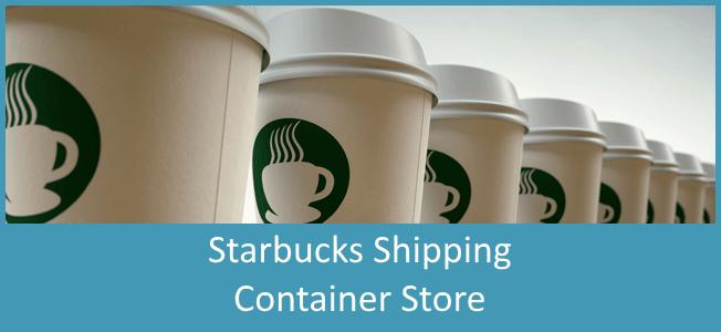 Starbucks Reclamation Drive Thru Shipping Container Store Blog Cover