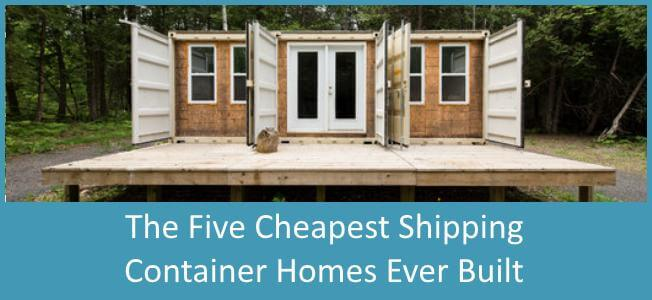 The-Cheapest-5-Shipping-Container-Homes-Ever-Built-Blog-Cover