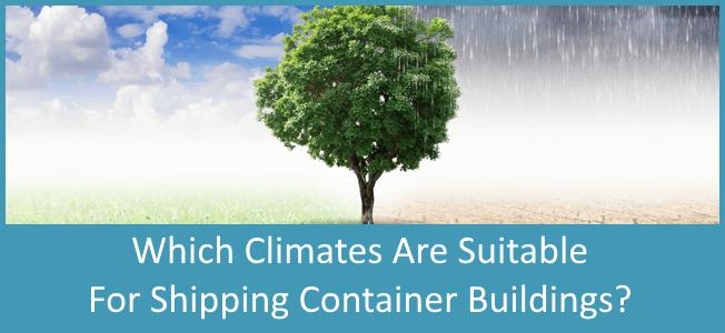 Which-Climates-Are-Suitable-For-Shipping-Container-Homes-Blog-Cover